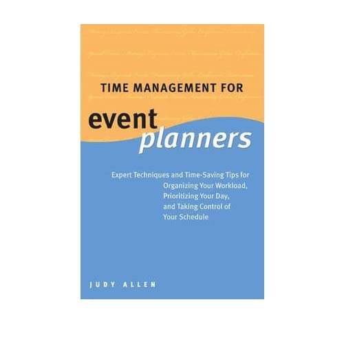 [(Time Management for Event Planners )] [Author: J. Allen] [Aug-2005]