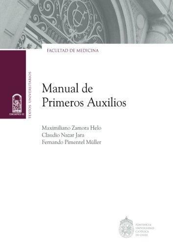 Manual de primeros auxilios por Claudio Nazar