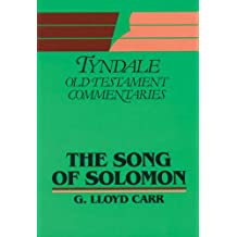 """Song of Solomon"": An Introduction and Commentary (Tyndale Old Testament Commentary Series)"