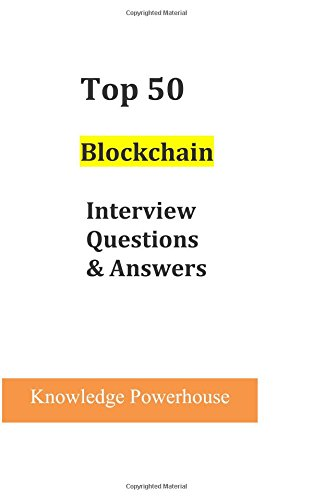 Top 50 Blockchain Interview Questions & Answers