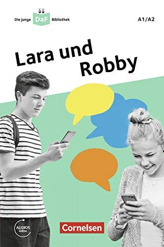 Die junge DaF-Bibliothek: Lara und Robby, A1/A2: Eine Messenger-Geschichte -