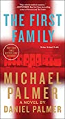 The First Family par Abraham Lincoln Professor of Political Philosophy Michael Palmer
