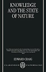 Knowledge and the State of Nature: An Essay in Conceptual Synthesis by Edward Craig (1999-04-08)