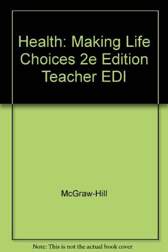Health: Making Life Choices 2e Edition Teacher EDI