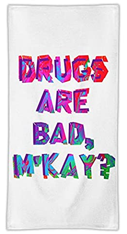 Drugs Are Bad M'kay? Mikrofasertuch MicroFiber Towel W/ Custom Printed Designs| Eco-Friendly Material| Machine Washable| 50x100 cm | Premium Bathroom Supplies By