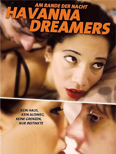 Havanna Dreamers: Am Rande der Nacht