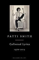 Patti Smith Collected Lyrics, 1970–2015