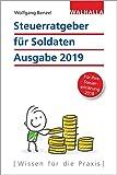 Steuerratgeber für Soldaten: Ausgabe 2019 - Für Ihre Steuererklärung 2018; Walhalla Rechtshilfen