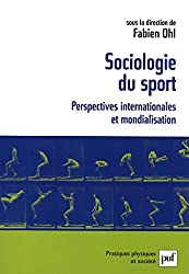 Sociologie du sport: Perspectives internationales et mondialisation