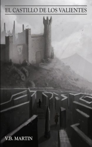 El Castillo de los Valientes