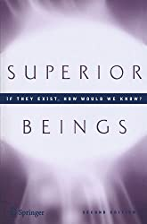 Superior Beings. If They Exist, How Would We Know?: Game-Theoretic Implications of Omnipotence, Omniscience, Immortality, and Incomprehensibility by Steven Brams (2010-06-02)