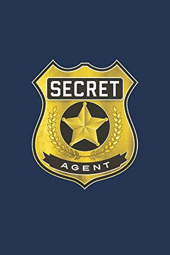 SECRET AGENT Notebook, Fun Play Journal For Boys & Girls: A blank lined notebook for kids play, games and ()