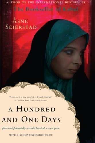 A Hundred and One Days: A Baghdad Journal by Asne Seierstad (2006-03-07)