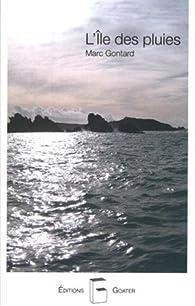 L'île des pluies par Marc Gontard