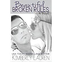 [ Beautiful Broken Rules ] By Lauren, Kimberly (Author) [ May - 2013 ] [ Paperback ]