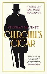 Churchill's Cigar: A Lifelong Love Affair Through War and Peace