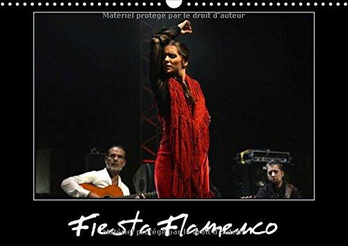 Fiesta flamenco : Spectacle estival à Cannes ; le flamenco est à l'honneur. Calendrier mural A3 horizontal 2016