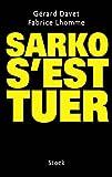 Sarko s'est tuer