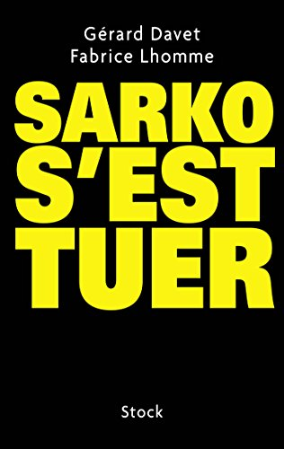 Sarko s'est tuer (Essais - Documents)