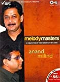 #1: Melody Masters-Anand/Milind