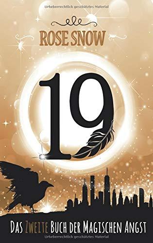 19 - Das zweite Buch der magischen Angst (Die Bücher der magischen Angst, Band 2) (Angst Bücher)