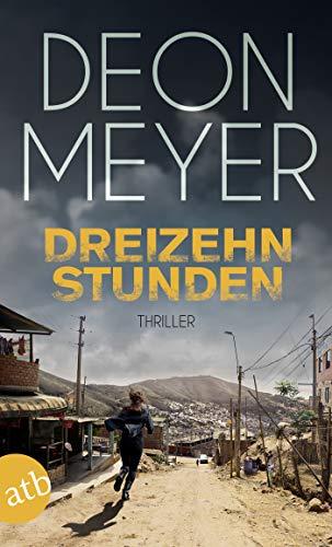 Dreizehn Stunden: Kriminalroman (Benny Griessel Romane 2) - Fall Kindle-version 2