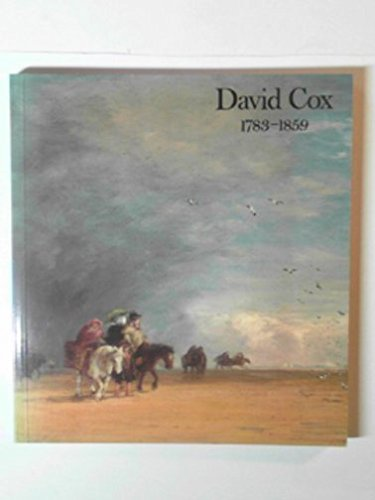 David Cox, 1783-1859: Exhibition catalogue