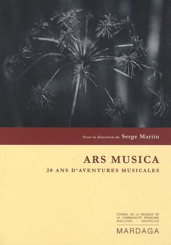 Ars Musica : 20 ans d'aventures musicales