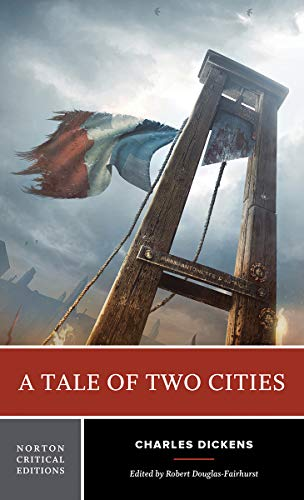 Tale of Two Cities (Norton Critical Editions)