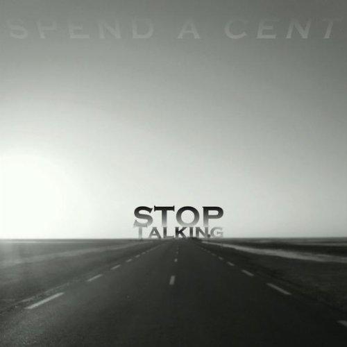 Stop Talking...