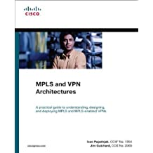 MPLS and VPN Architectures (Paperback) (Networking Technology) by Pepelnjak, Ivan, Guichard, Jim (2012) Paperback