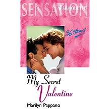 My Secret Valentine (Sensation) by Marilyn Pappano (2002-01-18)