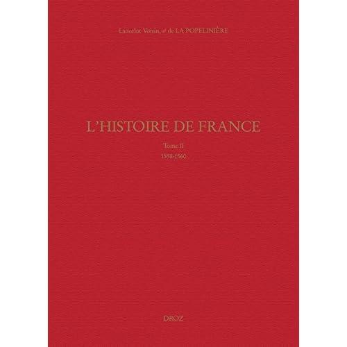L'Histoire de France: Tome II (1558-1560) (Travaux d'Humanisme et Renaissance t. 555)