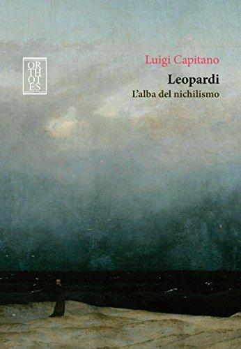 Leopardi. L'alba del nichilismo