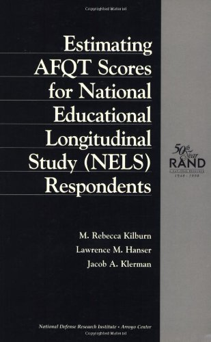 Estimating AFQT Scores for National Education Longitudinal Study (NELS) Respondents (English Edition) PDF Books