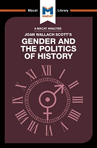 Gender and the Politics of History (The Macat Library) (English Edition)