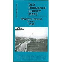Renfrew (North) & Yoker 1896: Renfrewshire Sheet 8.07 (Old Ordnance Survey Maps of Renfrewshire)
