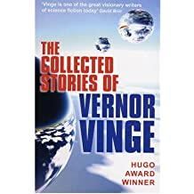 [(The Collected Stories of Vernor Vinge)] [Author: Vernor Vinge] published on (May, 2008)