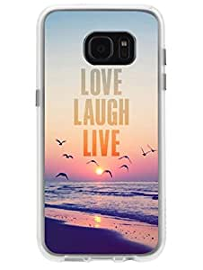 Samsung S7 Edge Cover - Love Laugh Live - Ethics of Life - Motivational Quote - Designer Printed Hard Cases with Soft TPU Edges