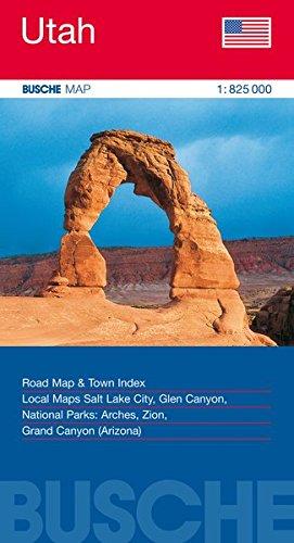 USA Utah: Busche Map Straßenkarte, 1:825 000 (Busche Map Straßenkarten)