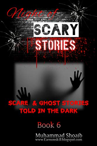 Scary Stories : Book 6; New Best Scary Stories that you have not read or listen before…. book cover