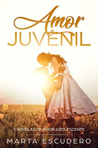 Amor Juvenil: 3 Novelas de Amor Adolescente Colección ...