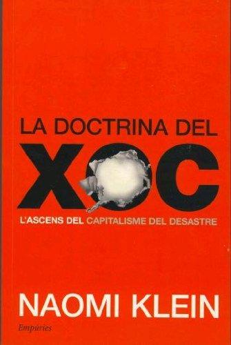 La doctrina del xoc: L'ascens del capitalisme del desastre (Catalan Edition)