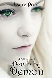 Death by Demon (Falling Series Book 3)