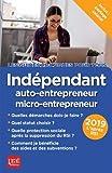 Indépendant auto-entrepreneur micro entrepreneur