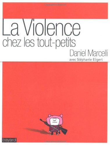 Violence chez les tout- petits (la)