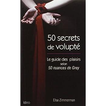 50 secrets de volupté