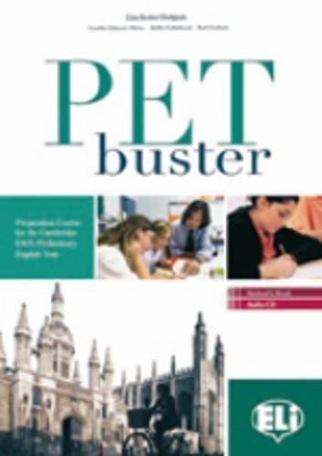PET Buster. Con soluzioni. Con 2 CD Audio. Per le Scuole superiori