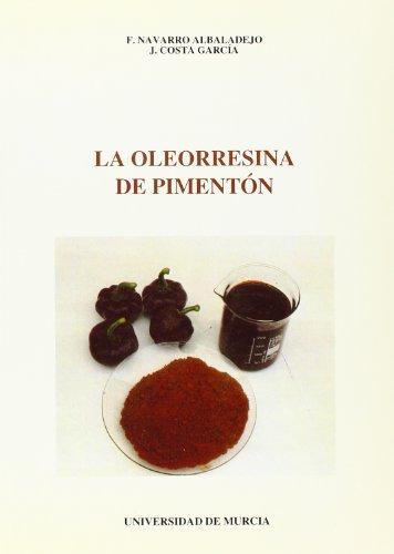 Oleorresina del Pimenton, La por Fernando Navarro Albaladejo