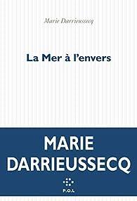 La mer à l'envers par Marie Darrieussecq